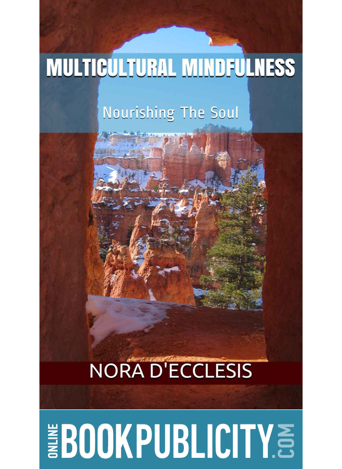 Multicultural Mindfulness is now available and Promoted by Online Book Publicity